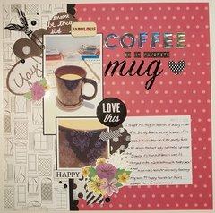 Coffee in My Favorite Mug