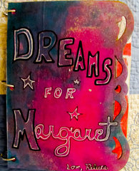Dreams for Margaret