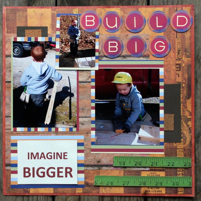 BUILD BIG