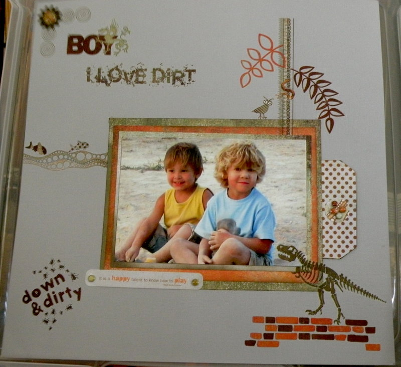 Boys, I love dirt