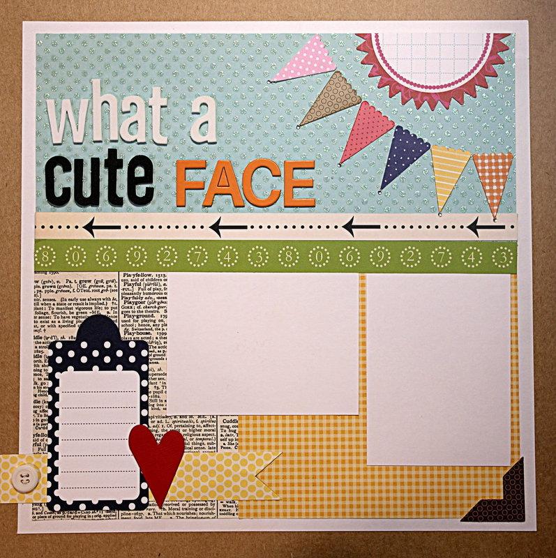 "April Scrap with Your Scraps Challenge ""What a cute face"""