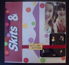 Skits and Skittles
