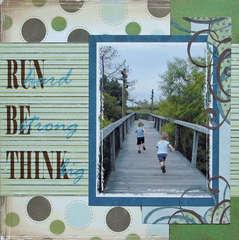 Run hard, Be strong, Think big