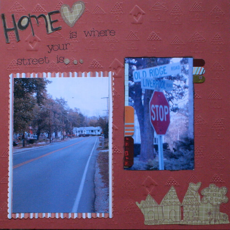 Home is where your street is...