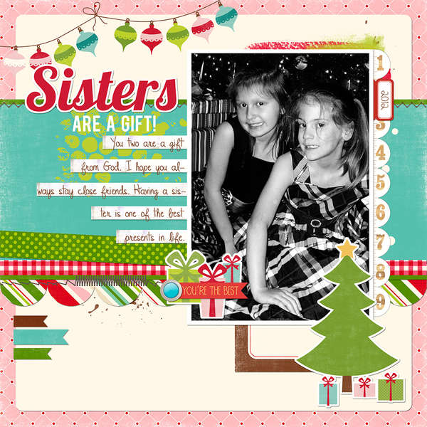 Sisters Are A Gift!