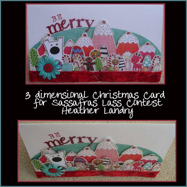 3-d Christmas Card for Sassafras Lass Contest