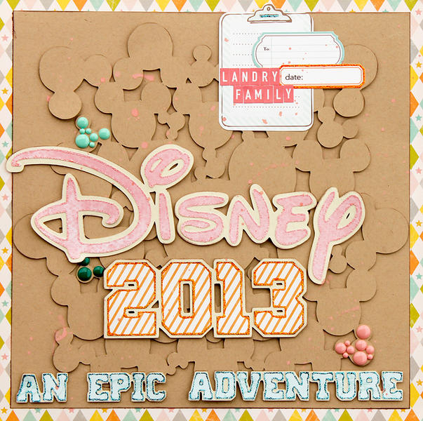 Disney 2013 (An Epic Adventure)