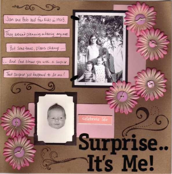 Surprise...It's Me!