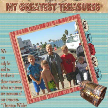 My Greatest Treasures
