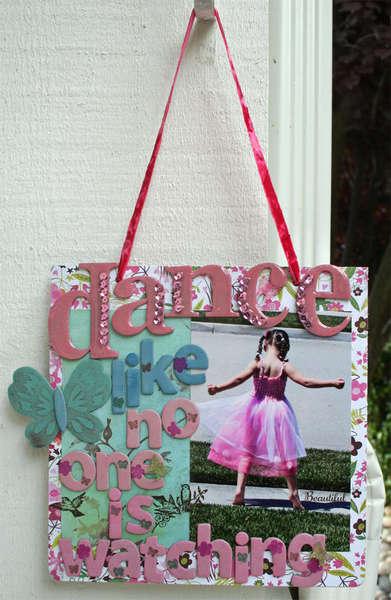 Dance Like No One is Watching~ Maya Road~ Sign