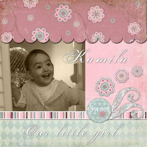 Kamila...our little girl