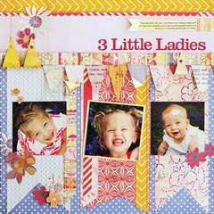 *3 Little Ladies* NEW BasicGrey SOLEIL