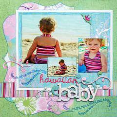 *Hawaiian Baby* NEW BasicGrey EUPHORIA!!!