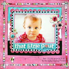*That Little Pout* NEW BG URBAN PRAIRIE