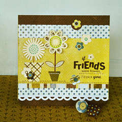 *If Friends were Flowers* Card