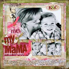 *My Mama* ST May '09