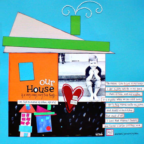 *Our  House* Scrapbooking for the Time Impared '07
