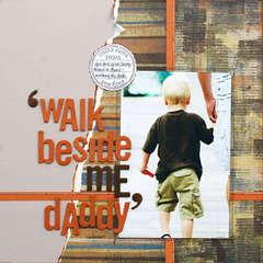 *Walk Beside ME Daddy* ST April '08
