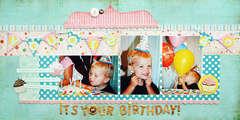 *It's Your Birthday!*