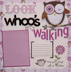 LOOK WHOO'S WALKING