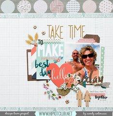 Take Time to Make Memories