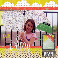 Rain Rain Come and Stay