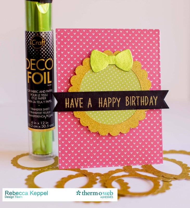 Have a Happy Birthday **Therm O Web**