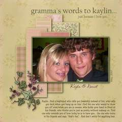 gramma's words to kaylin, just because I love you
