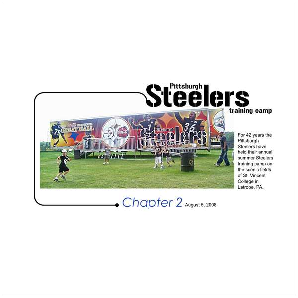Pittsburgh Steelers Training Camp Chapter 2