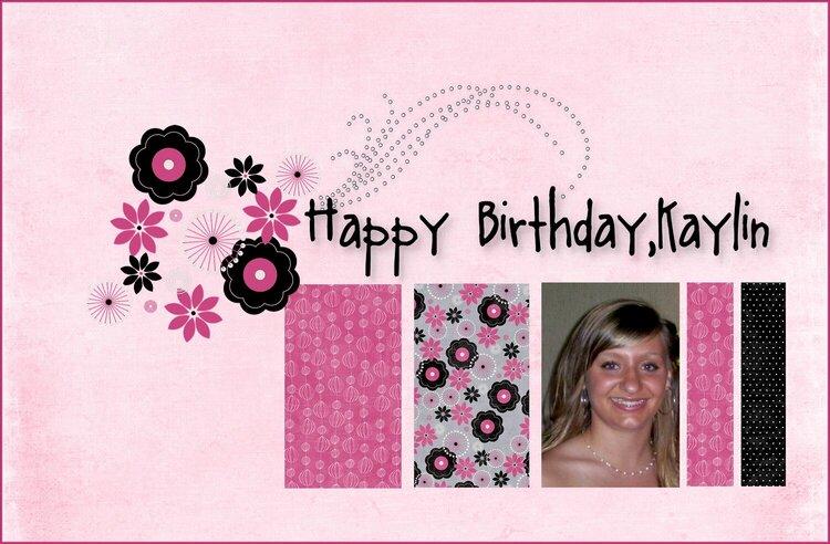 Happy Birthday Kaylin