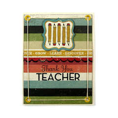 Thank You Teacher featuring We R Memory Keepers Hall Pass Collection