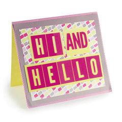 Hi and Hello