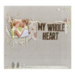 My Whole Heart