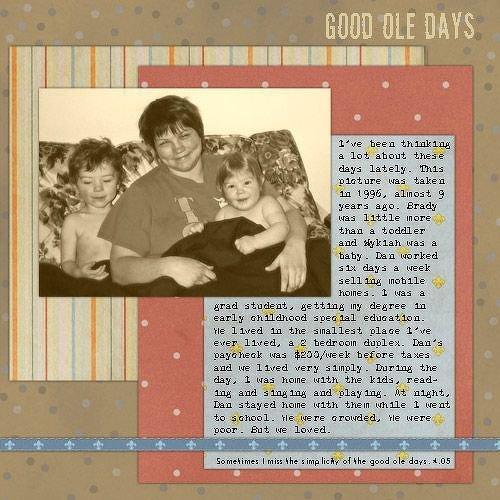 Good Ole Days