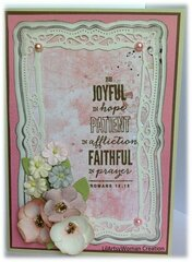 """""""Joyful, Patient, Faithful...Romans 12:12"""""""