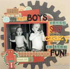 You Boys Are Super Silly...