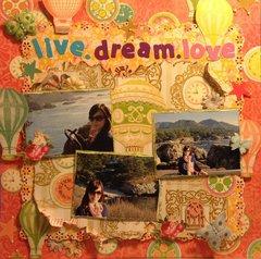 ~LIVE.DREAM.LOVE ~