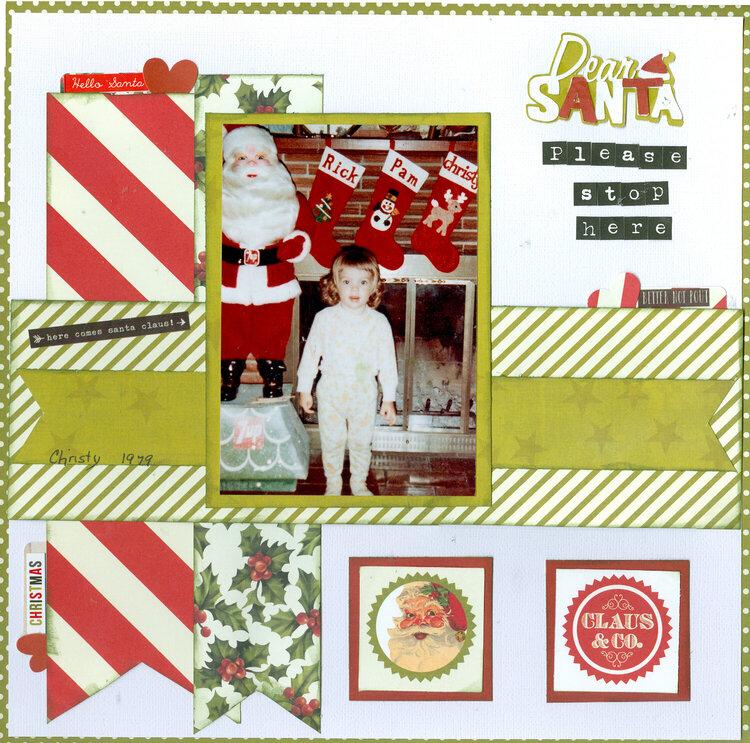 Dear Santa please stop here, daughter Christy 1979