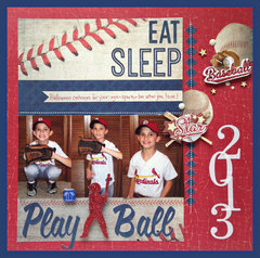 Eat, Sleep, Play Ball