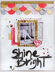 Shine Bright by Diane Payne