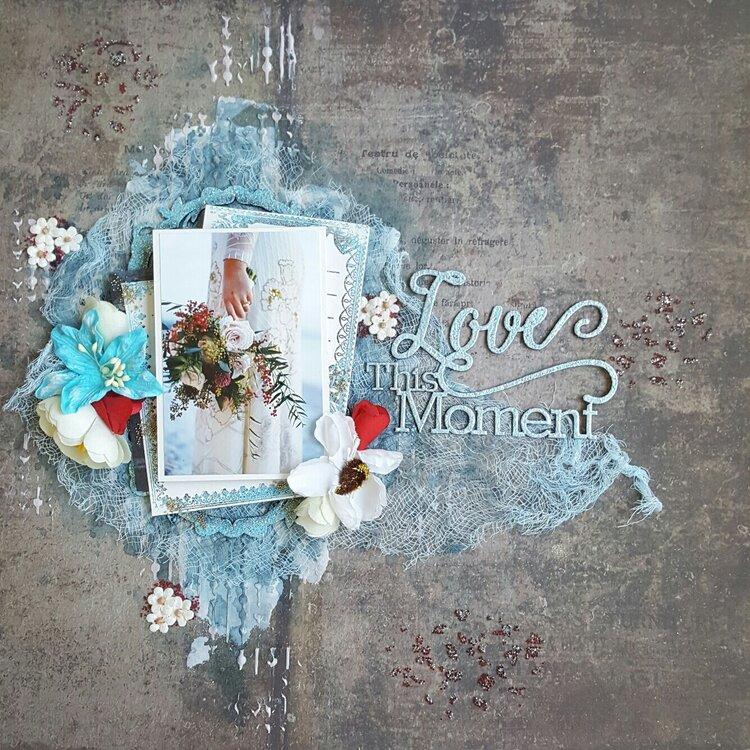 "Blue Fern Studios ""Love This Moment"""