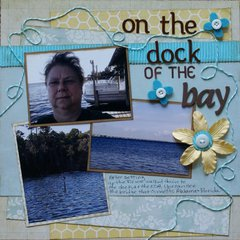 On the Dock of the Bay