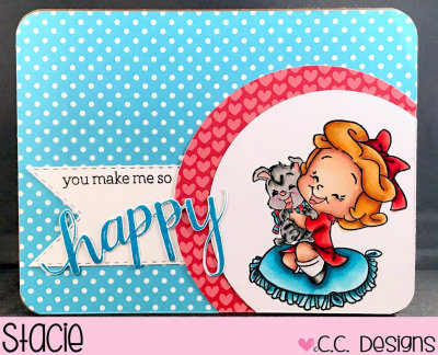 You Make Me so Happy by Stacie for CC Designs