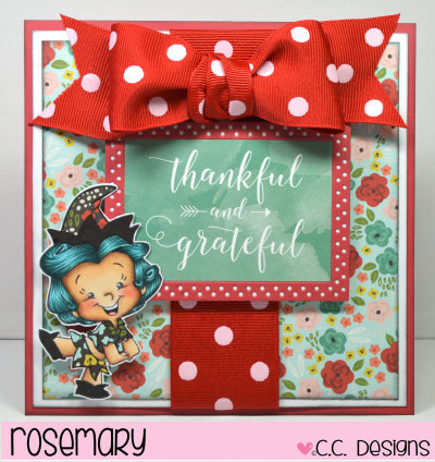 Thankful and Grateful by Rosemary for CC Designs