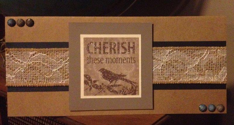 cherish these moments