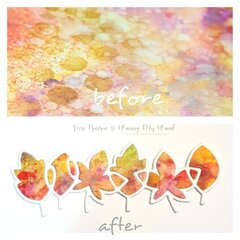 Before & After with Paper Smooches Linked Leaves Die