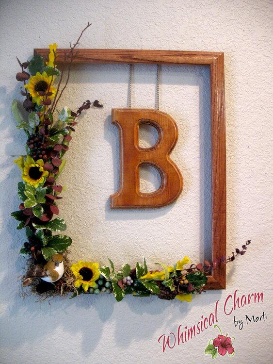 "Framed ""B"" w/sunflowers"