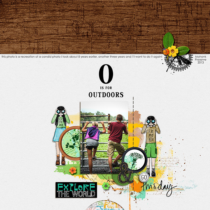 O is for Outdoors
