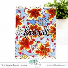 Friends & Flowers