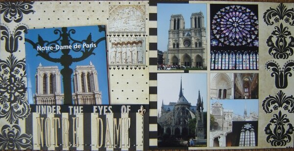 Under the eyes of NOTRE DAME